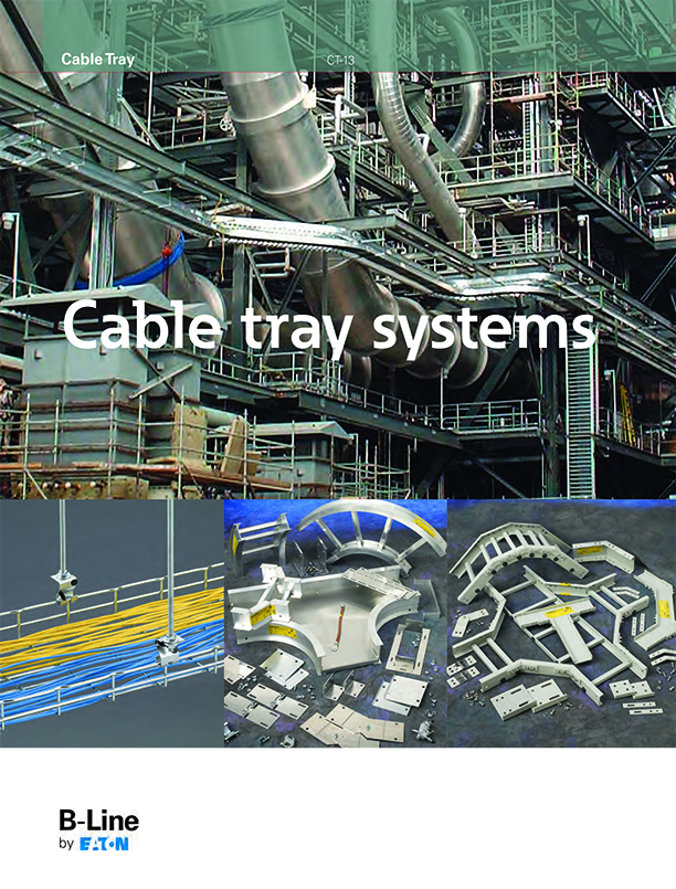 Eaton B-Line Cable Tray Systems – North American Lighting Products